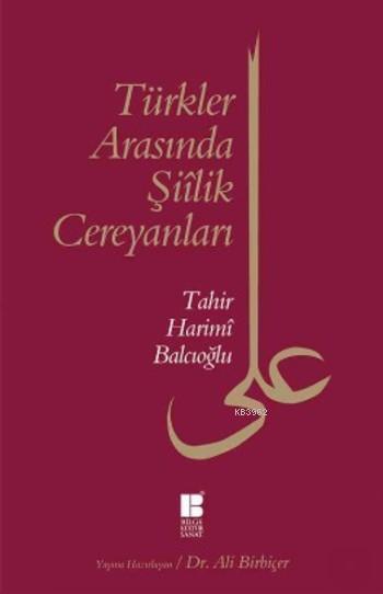 Türkler Arasında Şiilik Cereyanları