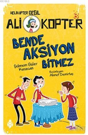 Bende Aksiyon Bitmez; Ali Kopter - 3