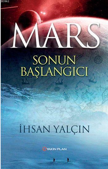 Mars: Sonun Başlangıcı