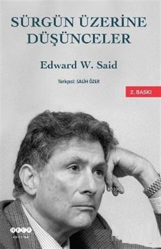 Sürgün Üzerine Düşünceler ve Diğer Yazınsal ve Kültürel Denemeler
