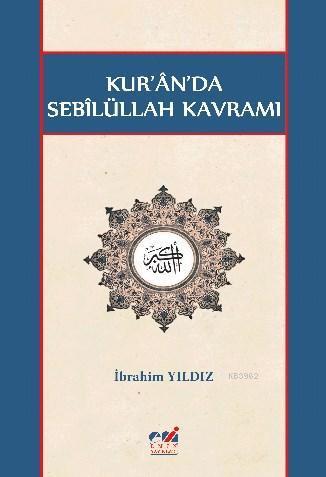 Kur'ân'da Sebîlüllah Kavramı