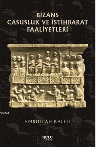 Bizans Casusluk ve İstihbarat Faliyetleri
