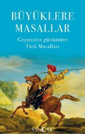 Büyüklere Masallar; Geçmişten Günümüze Türk Masalları