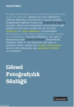 Görsel Fotoğrafçılık Sözlüğü