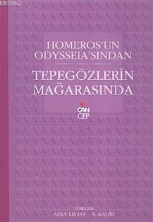 Homeros'un Odysseia'sından| Tepegözlerin Mağarasında