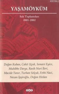 Yaşamöyküm Salı Toplantıları 2001-2002