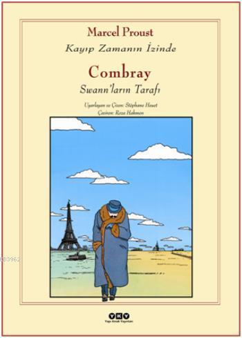 Combray  Swanların Tarafı; Kayıp Zamanın İzinde