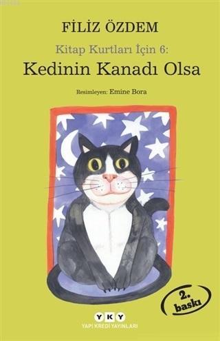 Kedinin Kanadı Olsa; Kitap Kurtları İçin 6