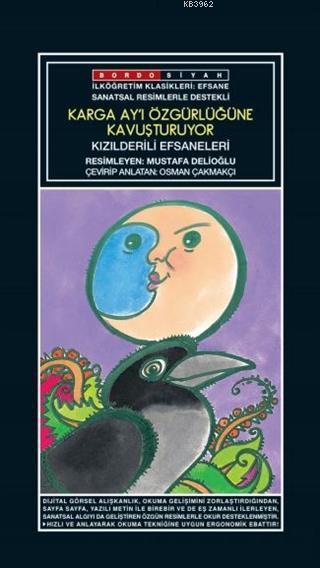 Sanatsal Resimli Karga Ay'ı Özgürlüğüne Kavuşturuyor; Kızılderili Efsaneleri