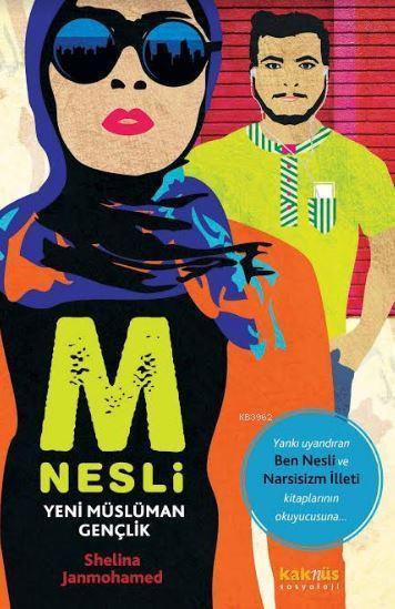 M Nesli: Yeni Müslüman Gençlik