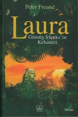 Laura Gümüş Sfenks'in Kehaneti