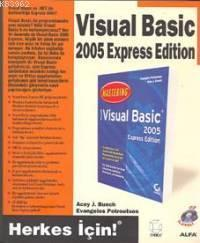 Visual Basic 2005 Express Edition; Herkes İçin!