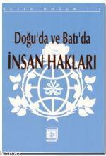 Doğu'da ve Batı'da İnsan Hakları; (Kutlu Doğum 1993)