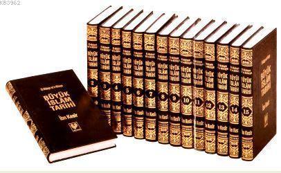Büyük İslam Tarihi (15 Cilt Takım); El-Bidâye ve'n-Nihâye (büyük boy 15 cilt, ciltli, ithal kağıt)