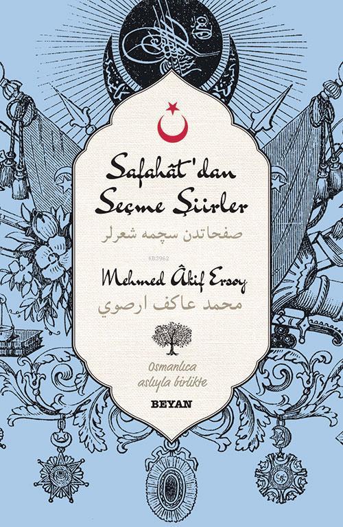 Safahat'dan Seçme Şiirler; (Osmanlıca-Türkçe)