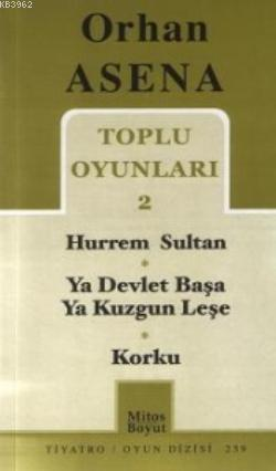 Toplu Oyunları 2; Hurrem Sultan - Ya Devlet Başa Ya Kuzgun Leşe - Korku