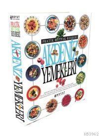 Akdeniz Yemekleri; Pratik Mutfak Rehberi