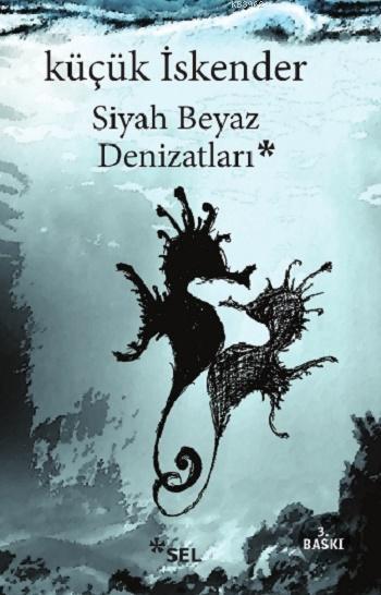 Siyah Beyaz Denizatları