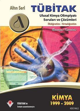 Tübitak Kimya (1999-2009) Olimpiyatı Soru ve Çözümleri