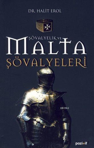 Şövalyelik ve Malta Şövalyeleri