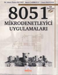 8051 Mikrodenetleyici Uygulamaları