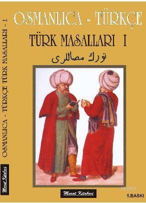 Osmanlıca-Türkçe Türk Masalları-I