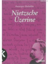 Nietzsche Üzerine