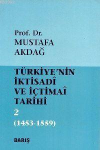 Türkiyenin İktisadi ve İçtimai Tarihi 2; 1453-1559