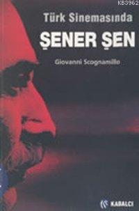 Türk Sinemasında Şener Şen