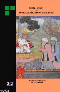 Sebk-i Hindî ve Türk Edebiyatında Hint Tarzı