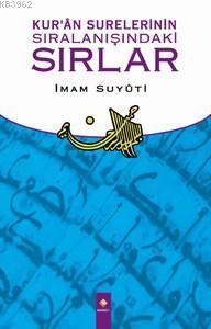 Kur'an Surelerinin Sıralanışındaki Sırlar