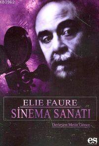 Elie Faure Sinema Sanatı