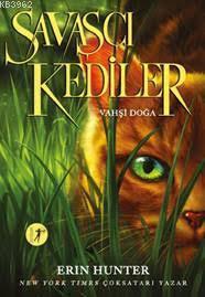 Savaşçı Kediler; Vahşi Doğa