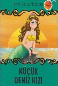 Küçük Deniz Kızı; Seçme Dünya Masalları