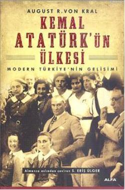 Kemal Atatürk'ün Ülkesi