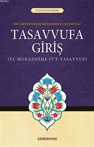 Tasavvufa Giriş; El-Mukaddime Fi't-Tasavvuf