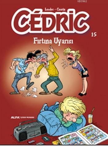 Cedric 15; Fırtına Uyarısı