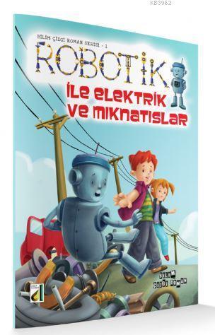 Robotik ile Elektrik ve Mıknatıslar