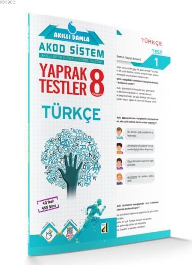 Akıllı Damla Türkçe Yaprak Testler - 8.Sınıf; Akıllı Damla Akod Sistem (Akıllı Optik Değerlendirme Sistemi) Yaprak Testler