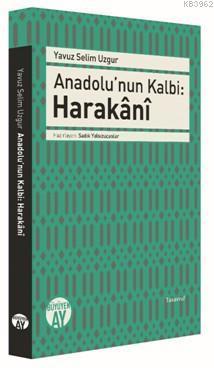 Anadolu'nun Kalbi -  Harakânî