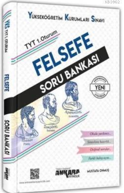 TYT 1. Oturum Felsefe Soru Bankası