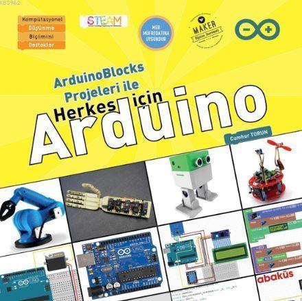 Arduino Blocks Projeleri ile Herkes İçin Arduino