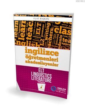 İngilizce Öğretmenleri ve Akademisyenler için ELT Linguistics Literature