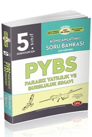 5.Sınıf PYBS Parasız Yatılılık ve Bursluluk Konu Anlatımlı Soru Bankası