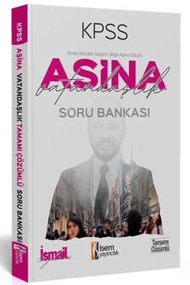 İsem Yayınları KPSS Vatandaşlık Aşina Soru Bankası