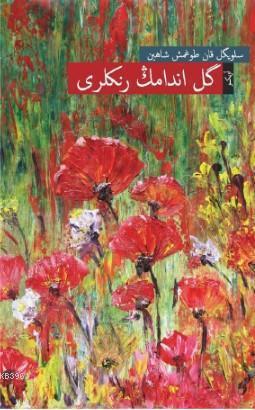 Gülendamın Renkleri; (Osmanlı Türkçesiyle)