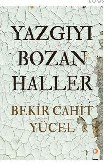 Yazgıyı Bozan Haller
