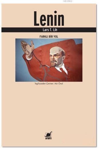 Lenin; Farklı Bir Yol