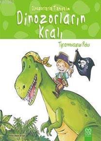 Dinozorların Kralı - Tyrannosaurus Reks; Dinozorlarla Tanışalım