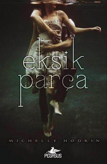Eksik Parça; Mara Dyer - 1
